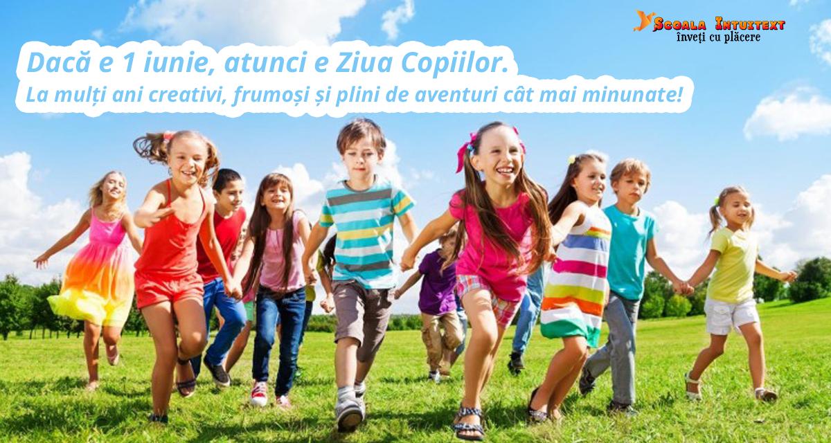 Scoala Intuitext le ureaza la multi ani tuturor copiilor!