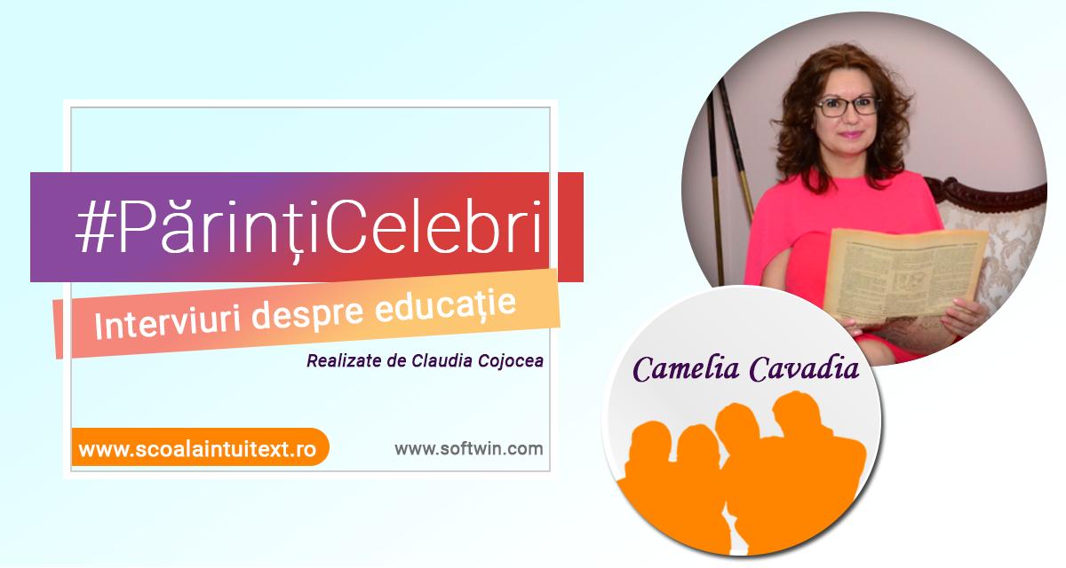 #PărințiCelebri interviu EXCLUSIV cu scriitoarea Camelia Cavadia